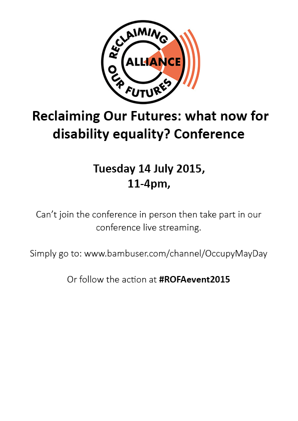 Reclaiming Our Futures: what now for disability equality? Conference