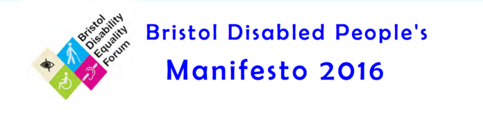 Disabled People's Manifesto for Bristol 2016